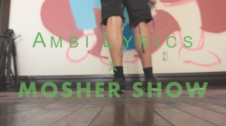 AmbILyrics x Mosher Show Chicago music video